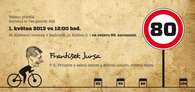 pozvánka na 80 narozeniny Franta Jursa   80 | Foto Jursa Brno pozvánka na 80 narozeniny